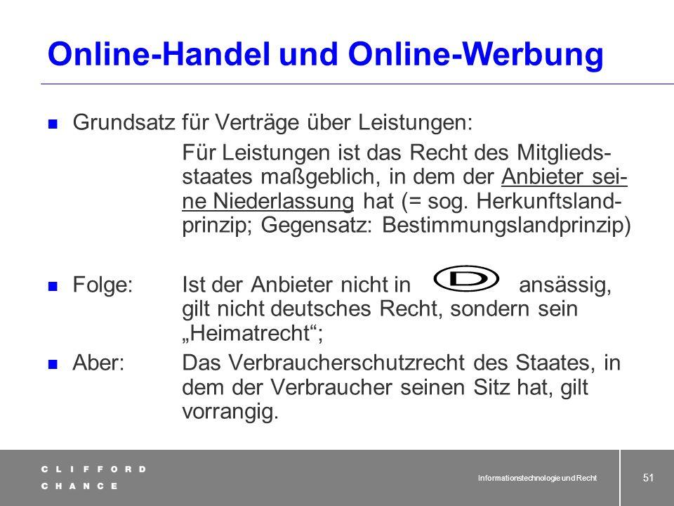 Informationstechnologie und Recht 49 Unabdingbarkeit/Umgehungsverbot des Widerrufsrechts Abweichende Vereinbarungen zum Nachteil des unwirksam Verbrau