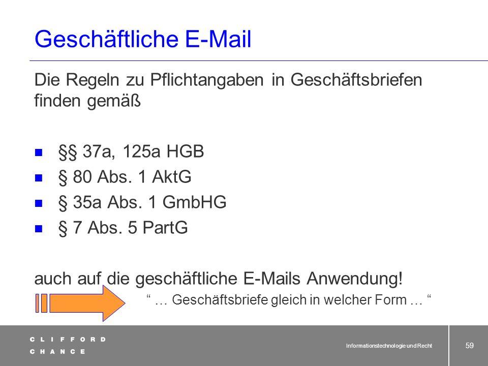 Informationstechnologie und Recht 57 E-Mail-Werbung - § 7 Abs. 2 Nr. 3 UWG (1)Unlauter im Sinne von § 3 UWG handelt, wer einen Marktteilnehmer in unzu