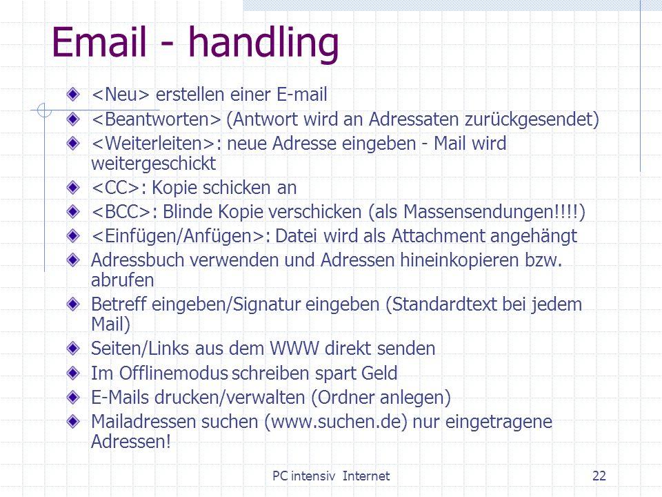 PC intensiv Internet22 Email - handling erstellen einer E-mail (Antwort wird an Adressaten zurückgesendet) : neue Adresse eingeben - Mail wird weiterg