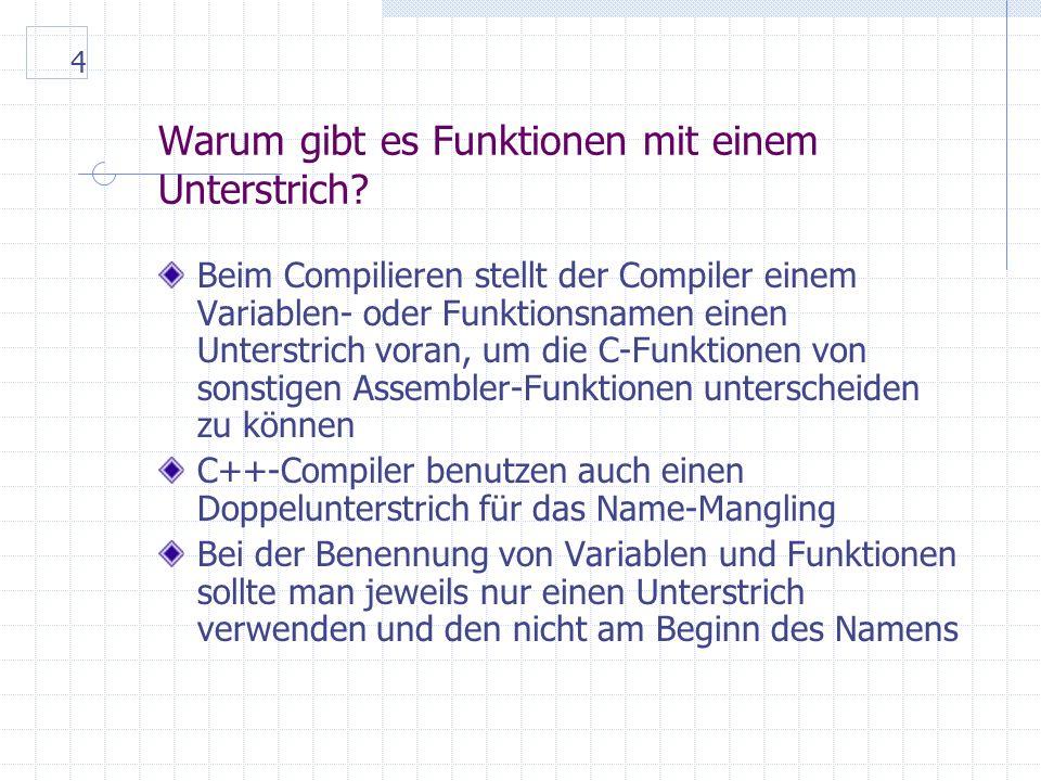 4 Warum gibt es Funktionen mit einem Unterstrich.