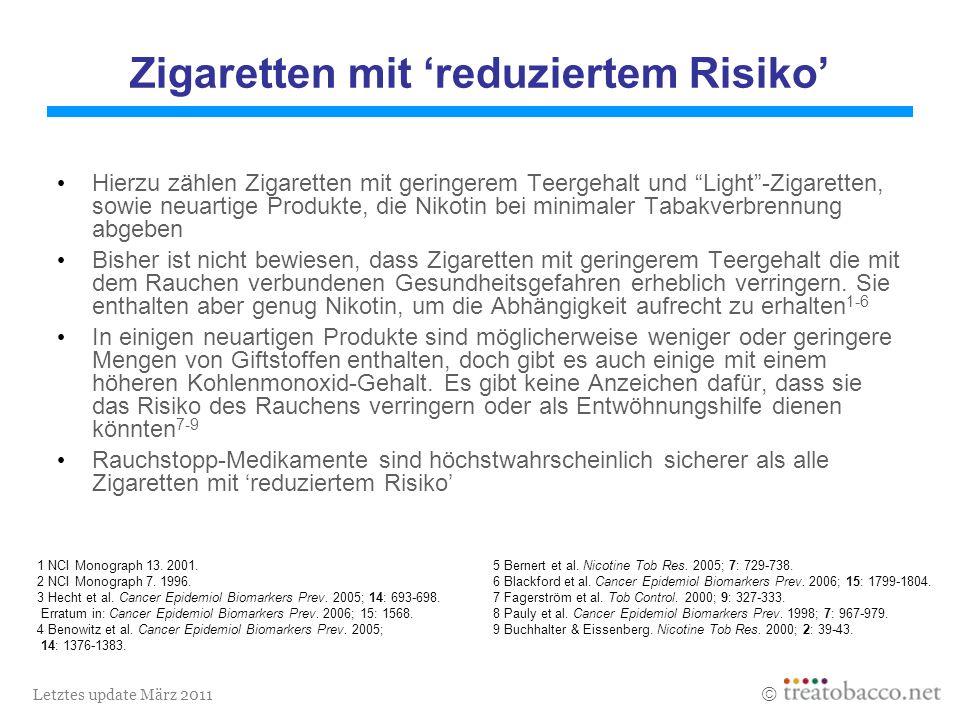 Letztes update März 2011 1 NCI Monograph 13. 2001.5 Bernert et al.