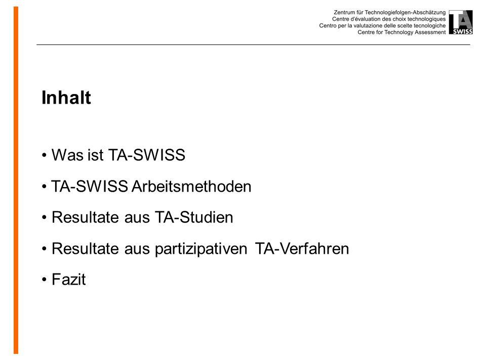 www.oeko.de Inhalt Was ist TA-SWISS TA-SWISS Arbeitsmethoden Resultate aus TA-Studien Resultate aus partizipativen TA-Verfahren Fazit