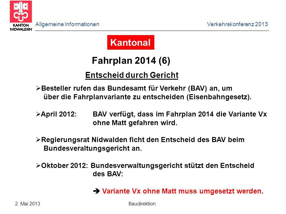 Allgemeine Informationen Verkehrskonferenz 2013 2.