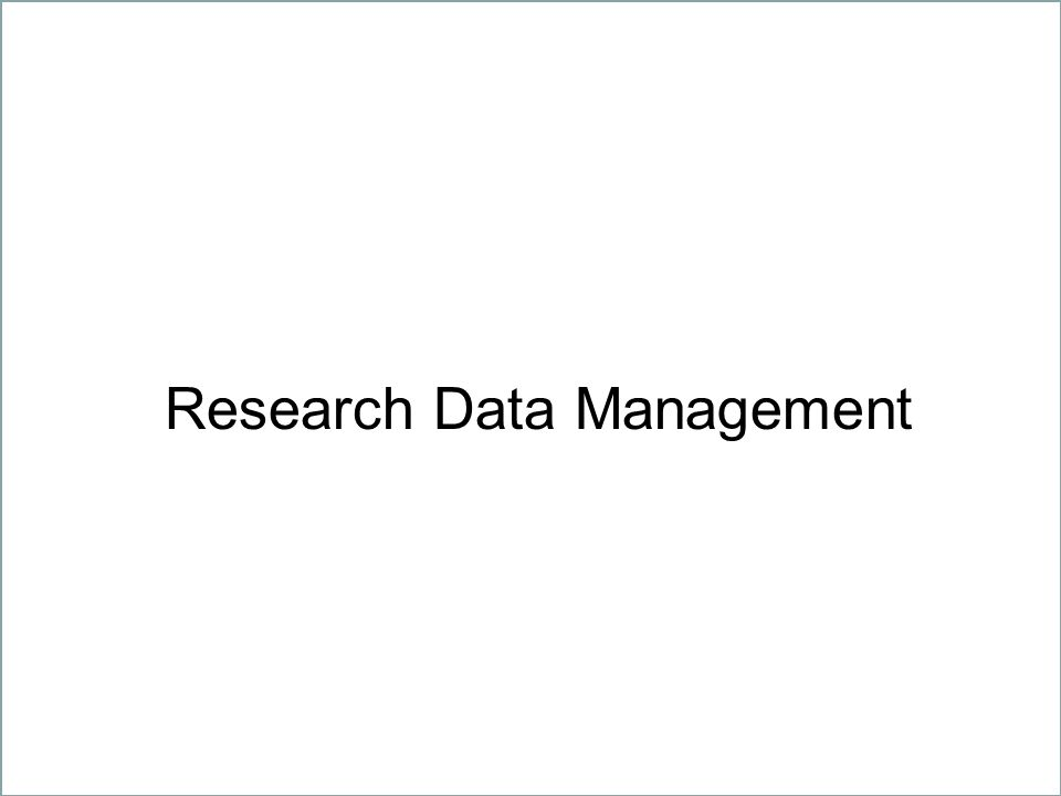 7 Geistes-, Natur-, Sozial- und Technikwissenschaften – gemeinsam unter einem Dach Needs Questions researchers ask about Research Data Management How do I prepare a data management plan for a grant proposal.