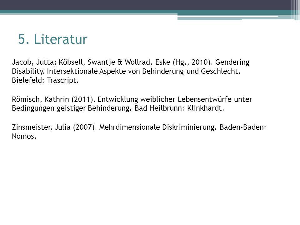 Jacob, Jutta; Köbsell, Swantje & Wollrad, Eske (Hg., 2010). Gendering Disability. Intersektionale Aspekte von Behinderung und Geschlecht. Bielefeld: T