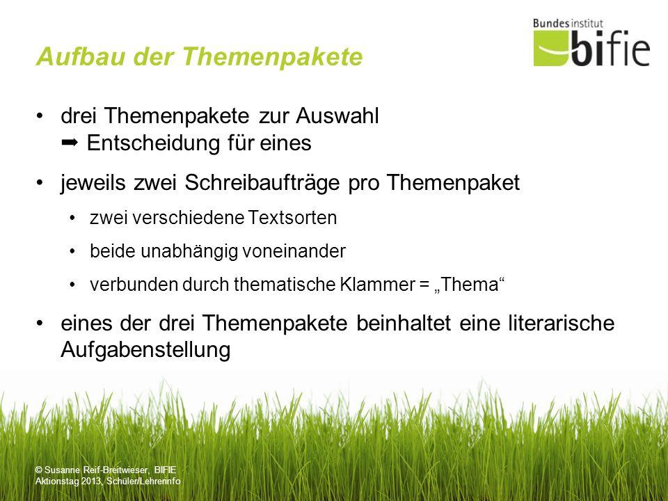 © Susanne Reif-Breitwieser, BIFIE Aktionstag 2013, Schüler/Lehrerinfo Aufbau der Themenpakete drei Themenpakete zur Auswahl Entscheidung für eines jew