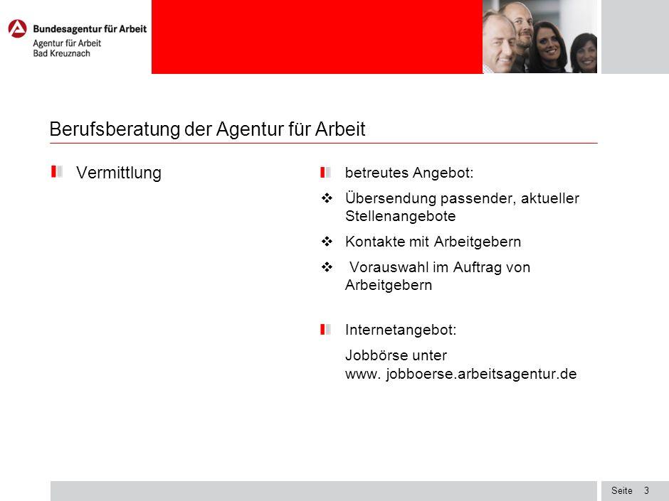 Seite2 Berufsberatung der Agentur für Arbeit Individuelle Beratung in Form von regelmäßigen Sprechstunden in der Schule in 10.