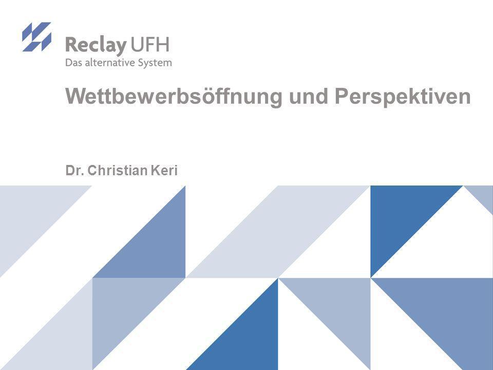 Wettbewerbsöffnung und Perspektiven Dr. Christian Keri