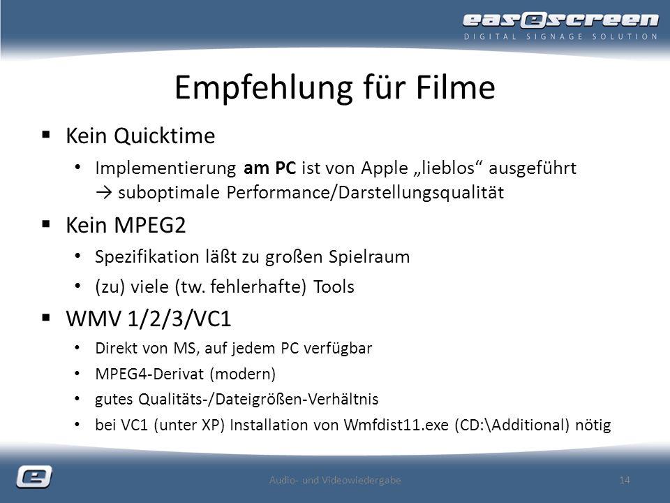 Empfehlung für Filme Kein Quicktime Implementierung am PC ist von Apple lieblos ausgeführt suboptimale Performance/Darstellungsqualität Kein MPEG2 Spezifikation läßt zu großen Spielraum (zu) viele (tw.