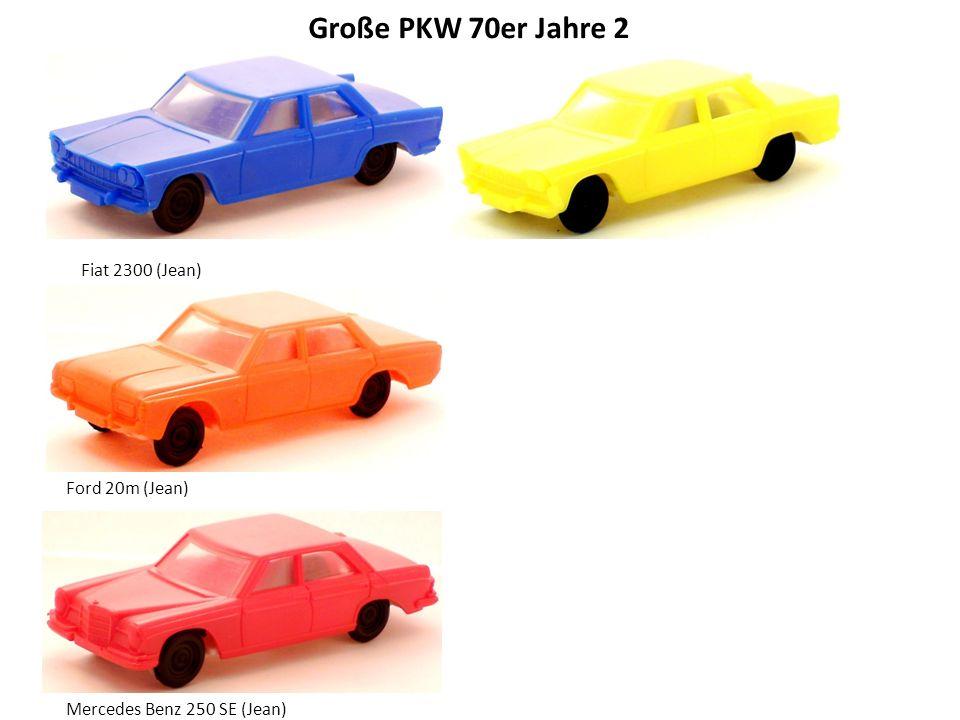 Große PKW 70er Jahre 2 Fiat 2300 (Jean) Ford 20m (Jean) Mercedes Benz 250 SE (Jean)