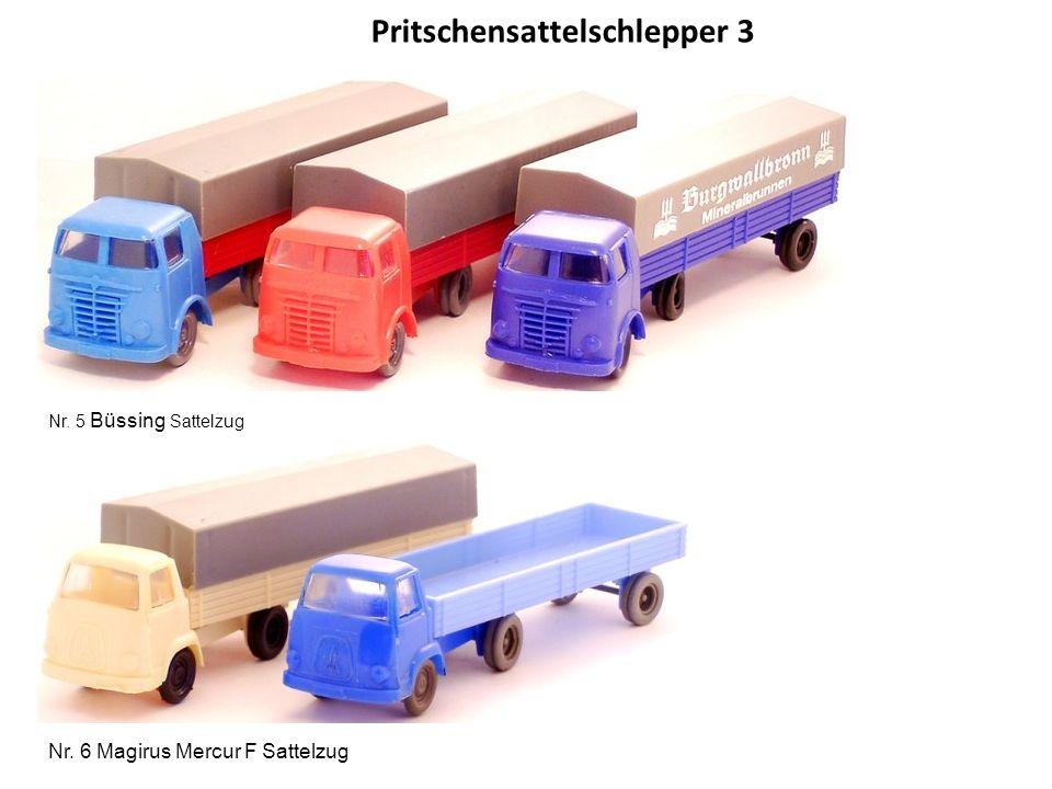 Pritschensattelschlepper 3 Nr. 5 Büssing Sattelzug Nr. 6 Magirus Mercur F Sattelzug