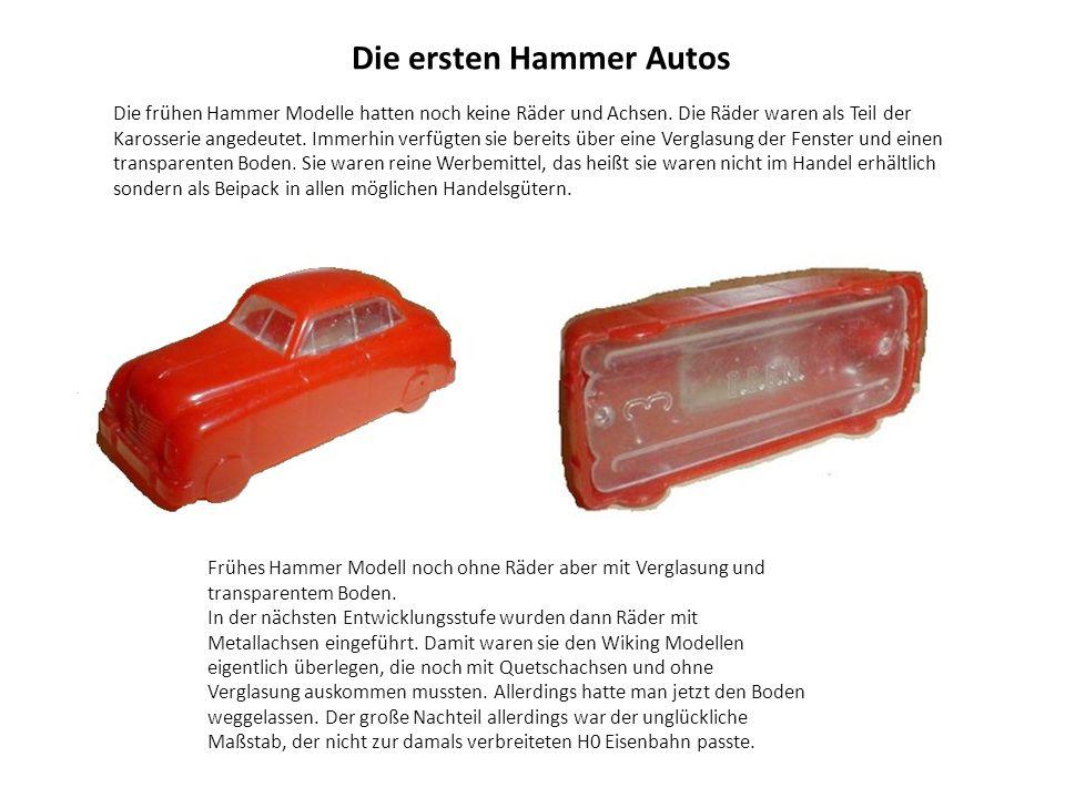 PKW frühe 50er Jahre Nr.1 - 3 Die sechs ganz frühen Hammer Modelle im Maßstab ca.