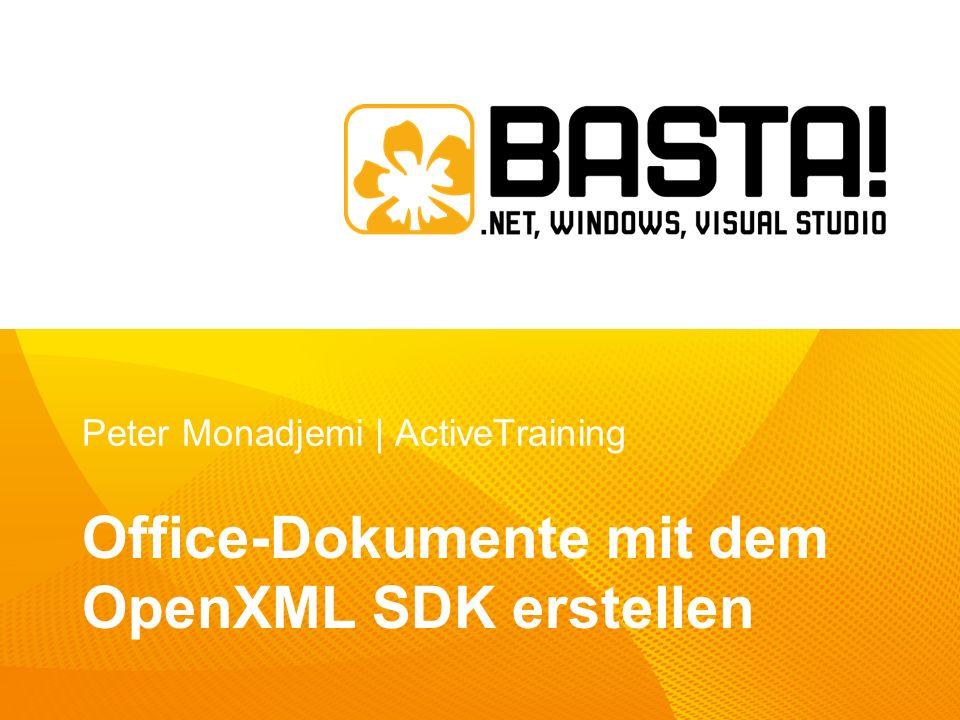 Peter Monadjemi | ActiveTraining Office-Dokumente mit dem OpenXML SDK erstellen