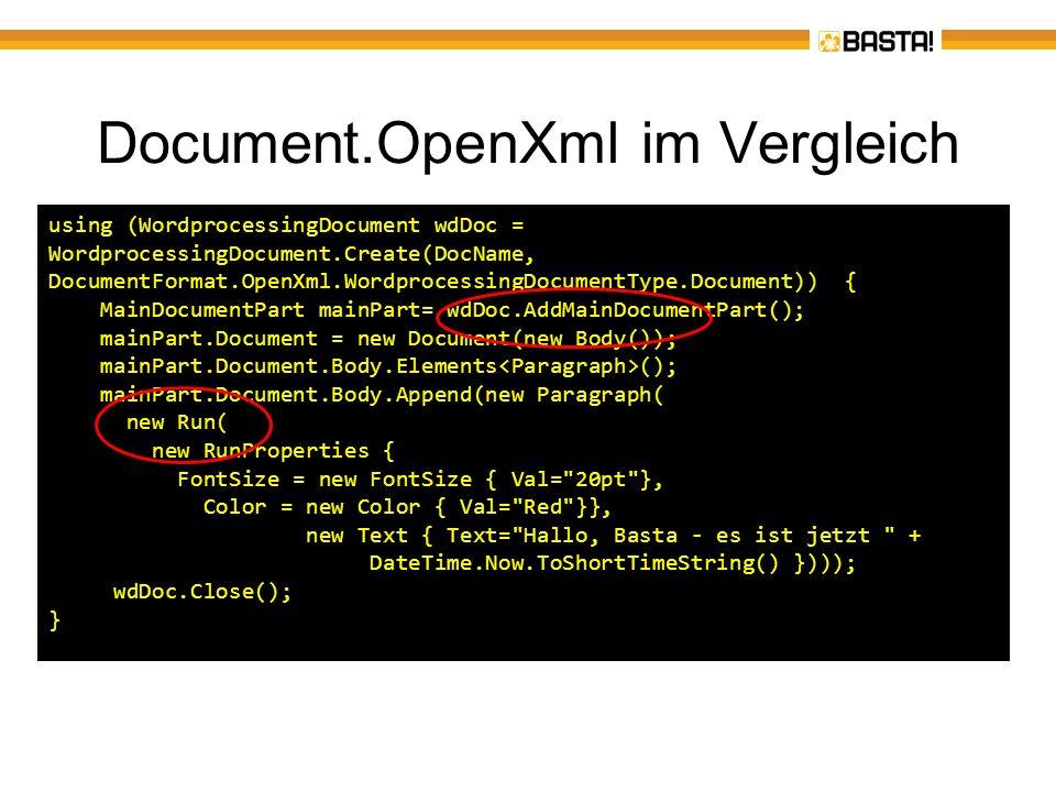 Document.OpenXml im Vergleich using (WordprocessingDocument wdDoc = WordprocessingDocument.Create(DocName, DocumentFormat.OpenXml.WordprocessingDocume