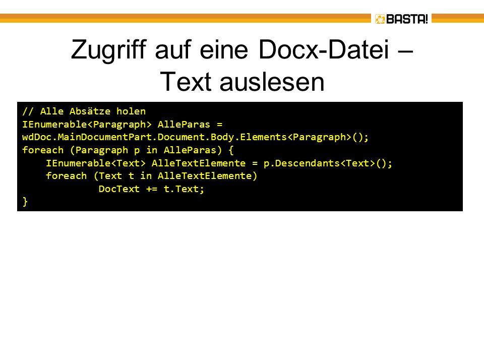 Zugriff auf eine Docx-Datei – Text auslesen // Alle Absätze holen IEnumerable AlleParas = wdDoc.MainDocumentPart.Document.Body.Elements (); foreach (P