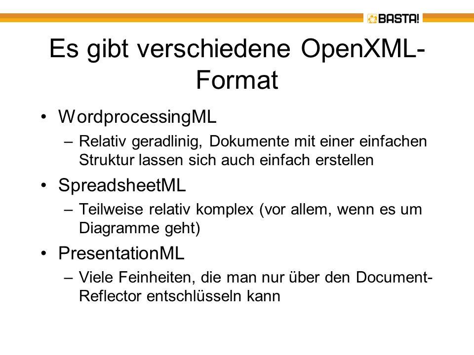 Es gibt verschiedene OpenXML- Format WordprocessingML –Relativ geradlinig, Dokumente mit einer einfachen Struktur lassen sich auch einfach erstellen S