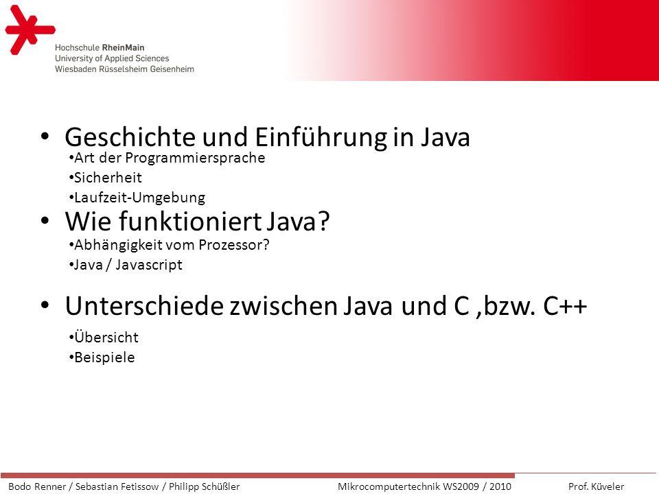 Geschichte und Einführung in Java Wie funktioniert Java.