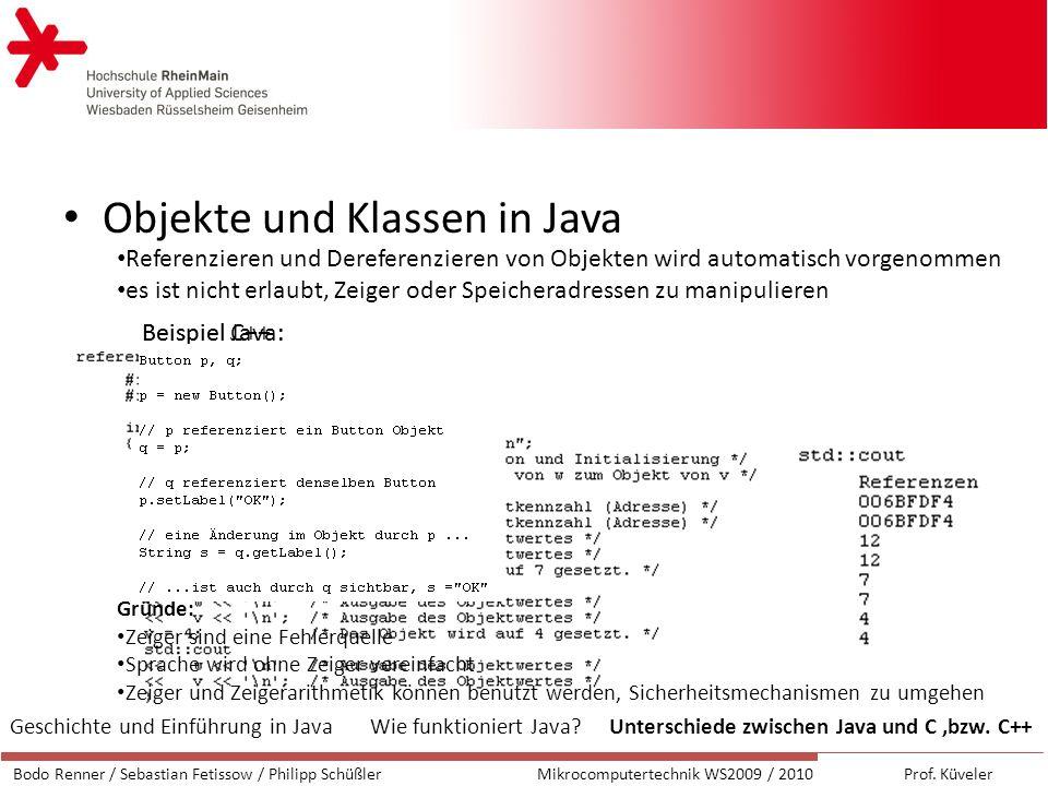 Objekte und Klassen in Java Bodo Renner / Sebastian Fetissow / Philipp SchüßlerMikrocomputertechnik WS2009 / 2010 Prof.