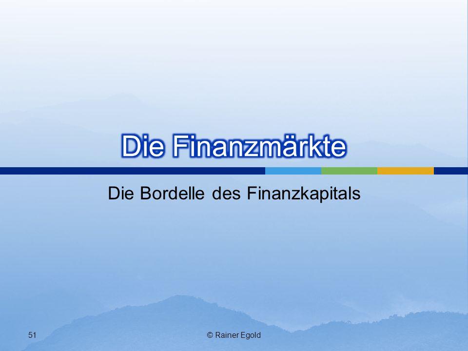 Die Bordelle des Finanzkapitals © Rainer Egold51