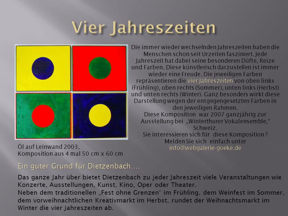 Öl auf Leinwand 2003, Komposition aus 4 mal 50 cm x 60 cm vier Jahreszeiten Die immer wieder wechselnden Jahreszeiten haben die Menschen schon seit Ur