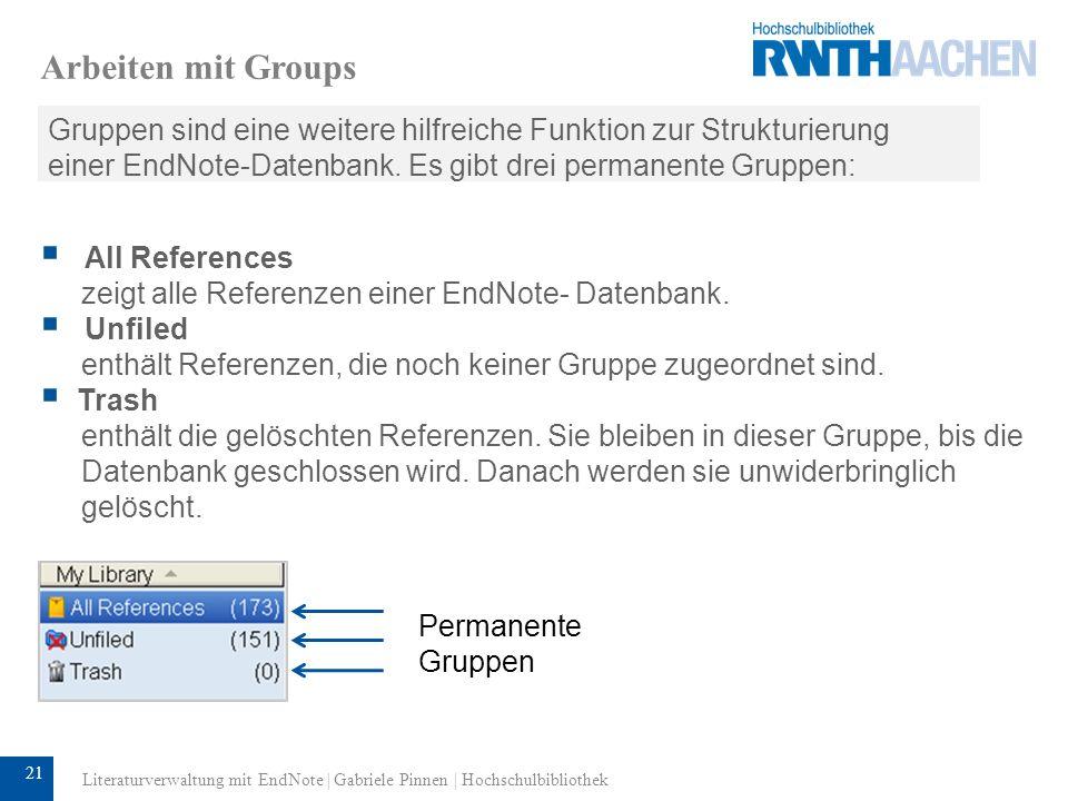 22 Arbeiten mit Groups Custom Groups Einer Custom Group werden manuell Referenzen zugeordnet.