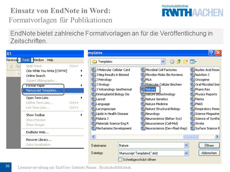 31 Einsatz von EndNote in Word: Formatvorlagen für Publikationen Wenn Sie eine Formatvorlage (Template) auswählen, öffnet sich automatisch ein Word-Dokument.