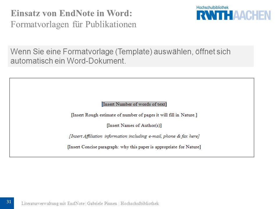 32 Einsatz von Endnote in Word: CWYW EndNote-Funktionen erscheinen im Untermenü Microsoft Word verwendet Cite While You Write und arbeitet mit EndNote Add-In.