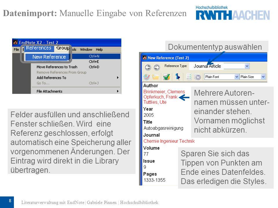 9 Datenimport: Manuelle Eingabe von Referenzen 1.