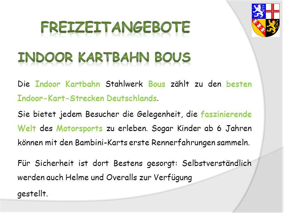 Die Indoor Kartbahn Stahlwerk Bous zählt zu den besten Indoor-Kart-Strecken Deutschlands. Sie bietet jedem Besucher die Gelegenheit, die faszinierende