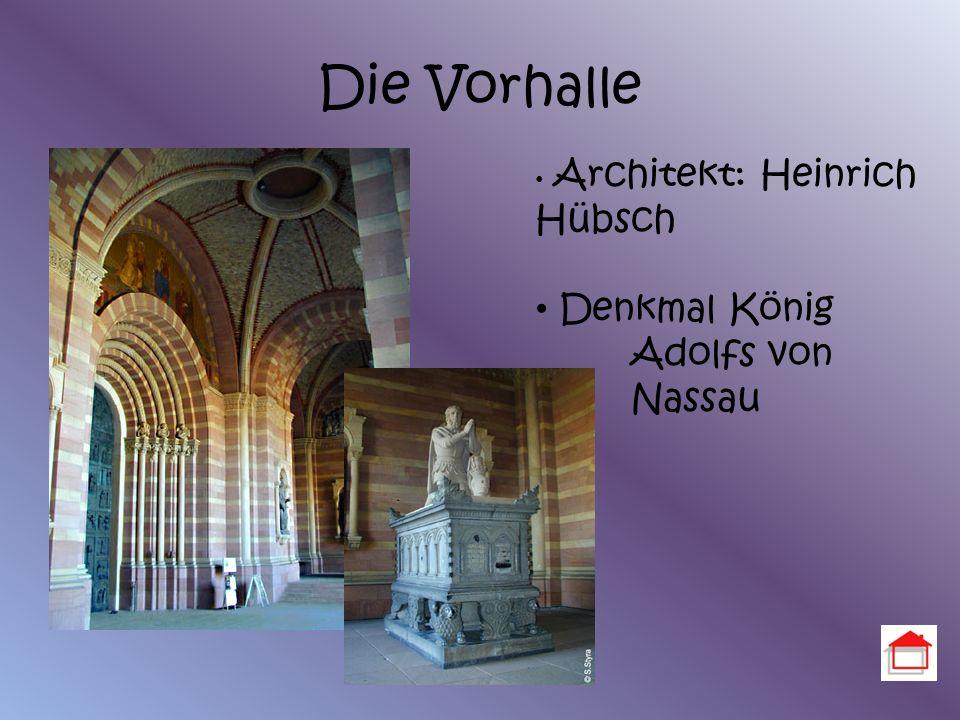 Die Vorhalle Architekt: Heinrich Hübsch Denkmal König Adolfs von Nassau