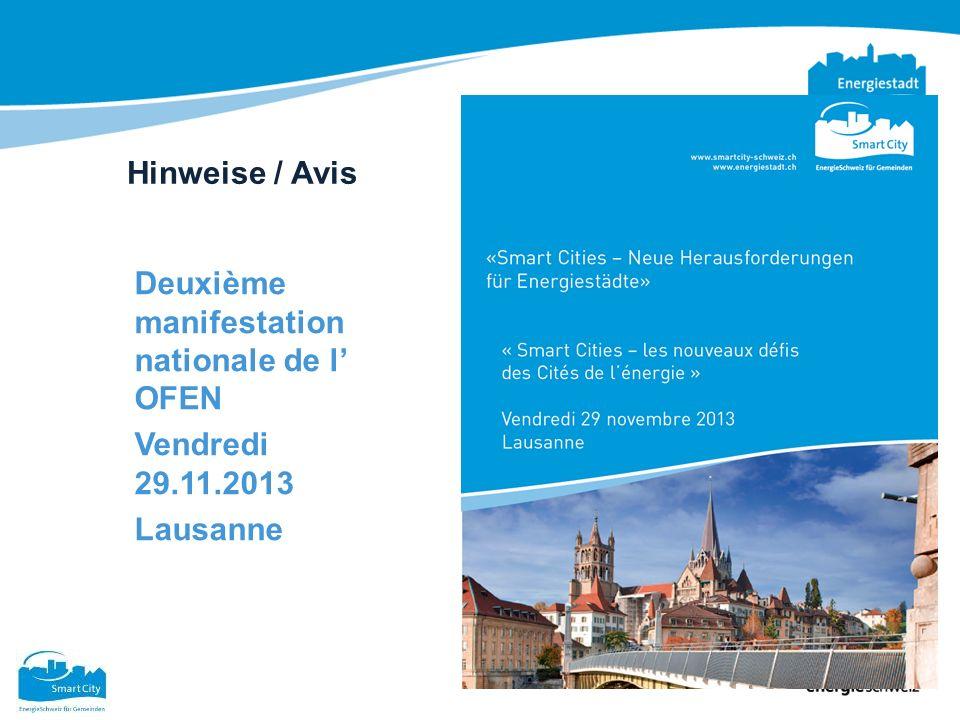 Hinweise / Avis Deuxième manifestation nationale de l OFEN Vendredi 29.11.2013 Lausanne