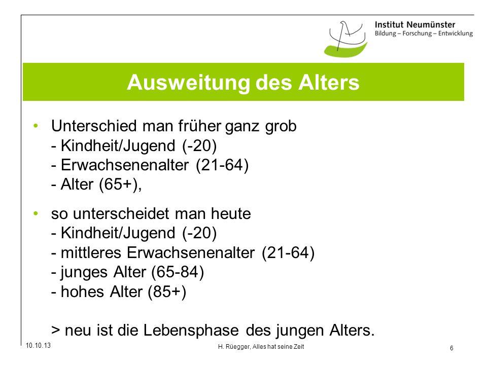 10.10.13 27 H.Rüegger, Alles hat seine Zeit Buchhinweise Peter Gross, Wir werden älter.