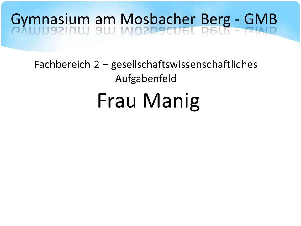 Fachbereich 1 – sprachlich-musisches Aufgabenfeld Herr Dr. Schrecker