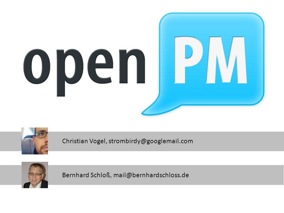 openPM Christian Vogel, strombirdy@googlemail.com Bernhard Schloß, mail@bernhardschloss.de