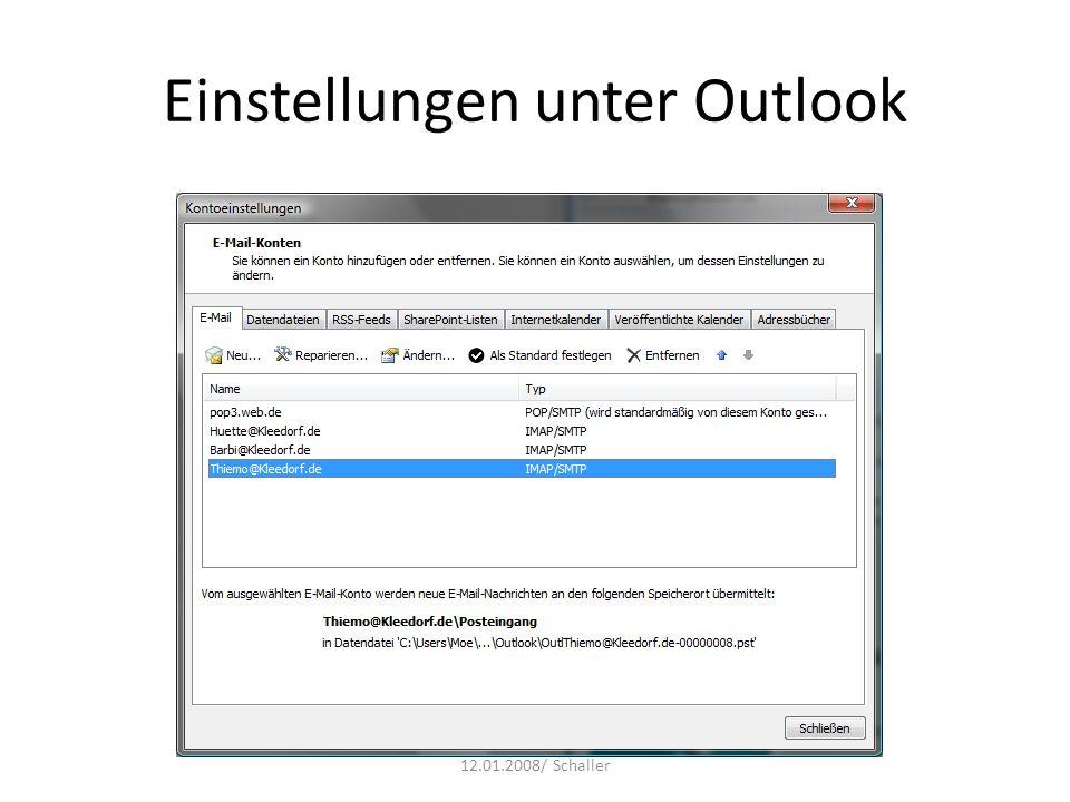 Einstellungen unter Outlook 12.01.2008/ Schaller