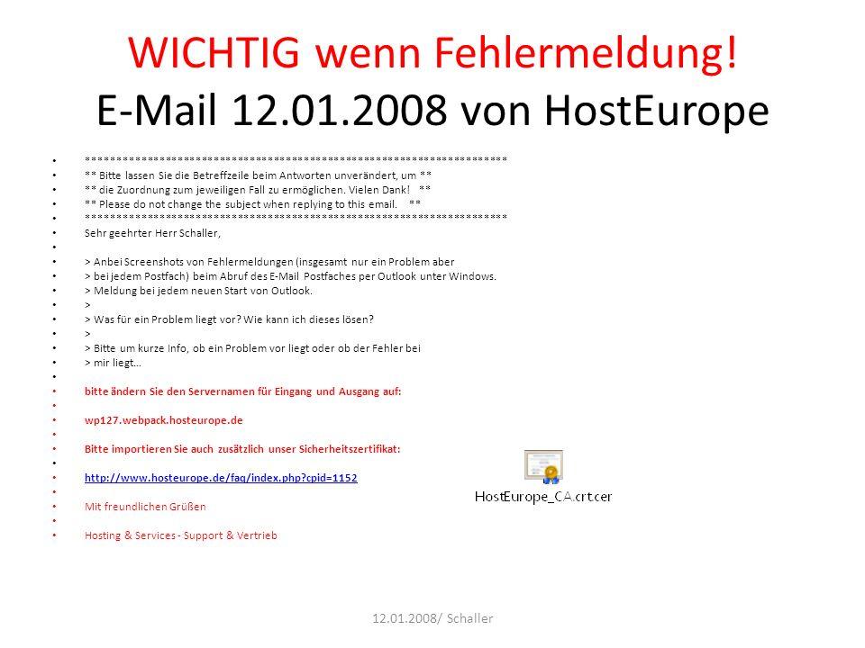 WICHTIG wenn Fehlermeldung! E-Mail 12.01.2008 von HostEurope ********************************************************************** ** Bitte lassen Si