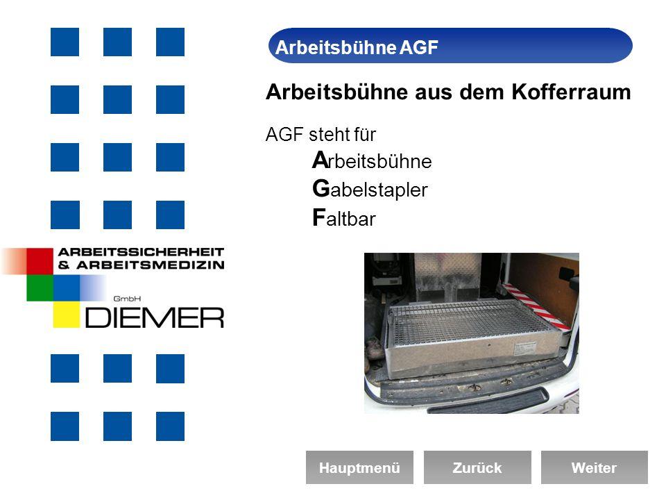 ArbeitssicherheitArbeitsbühne AGF HauptmenüZurückWeiter Arbeitsbühne aus dem Kofferraum AGF steht für A rbeitsbühne G abelstapler F altbar