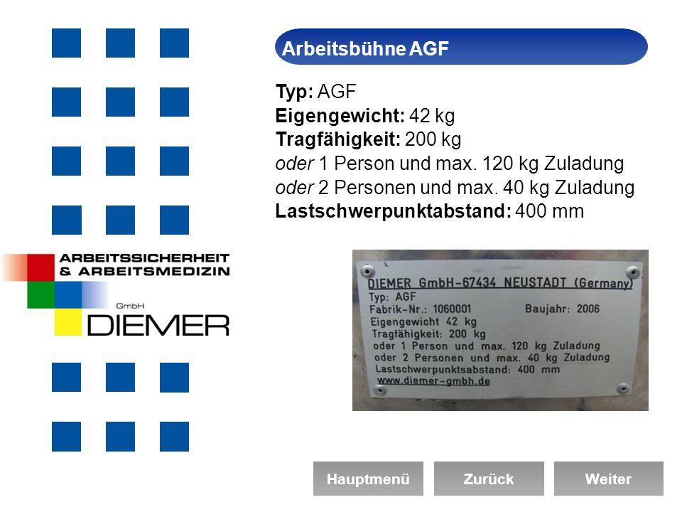 ArbeitssicherheitArbeitsbühne AGF HauptmenüZurückWeiter Typ: AGF Eigengewicht: 42 kg Tragfähigkeit: 200 kg oder 1 Person und max.