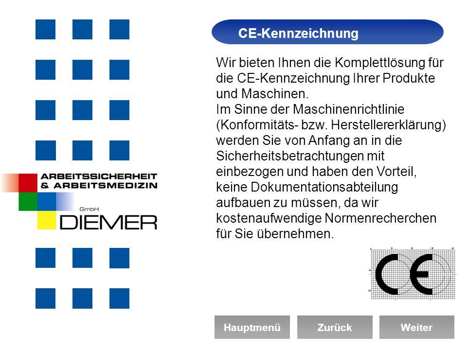 Arbeitssicherheit CE-Kennzeichnung Wir bieten Ihnen die Komplettlösung für die CE-Kennzeichnung Ihrer Produkte und Maschinen.