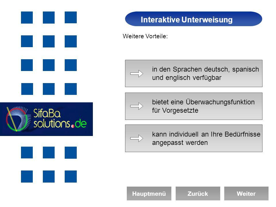 Arbeitssicherheit Interaktive Unterweisung HauptmenüZurückWeiter Weitere Vorteile: in den Sprachen deutsch, spanisch und englisch verfügbar bietet eine Überwachungsfunktion für Vorgesetzte kann individuell an Ihre Bedürfnisse angepasst werden