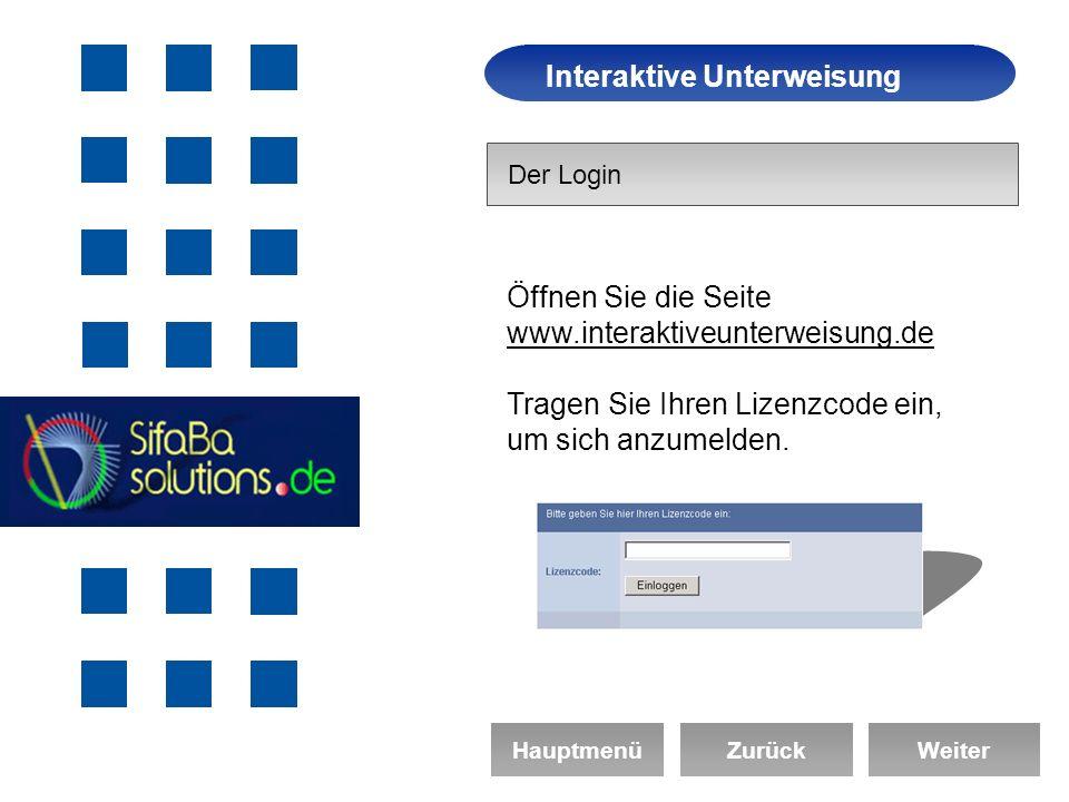 Arbeitssicherheit Interaktive Unterweisung HauptmenüZurückWeiter Der Login Öffnen Sie die Seite www.interaktiveunterweisung.de Tragen Sie Ihren Lizenzcode ein, um sich anzumelden.