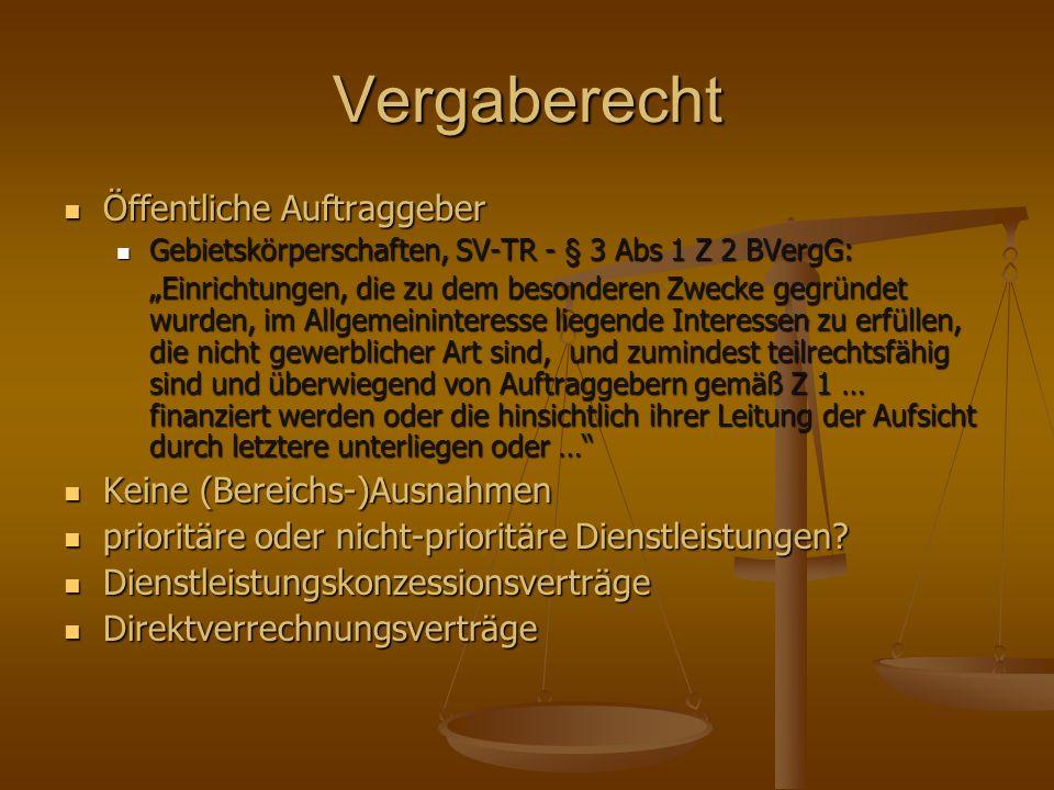 Vergaberecht Öffentliche Auftraggeber Öffentliche Auftraggeber Gebietskörperschaften, SV-TR - § 3 Abs 1 Z 2 BVergG: Gebietskörperschaften, SV-TR - § 3