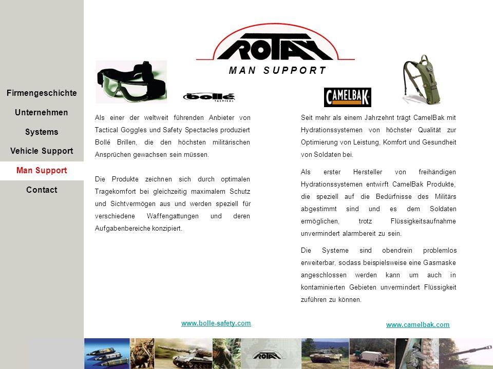 Firmengeschichte Unternehmen Systems Vehicle Support Man Support Als einer der weltweit führenden Anbieter von Tactical Goggles und Safety Spectacles