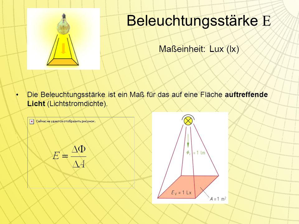Die Beleuchtungsstärke ist ein Maß für das auf eine Fläche auftreffende Licht (Lichtstromdichte).