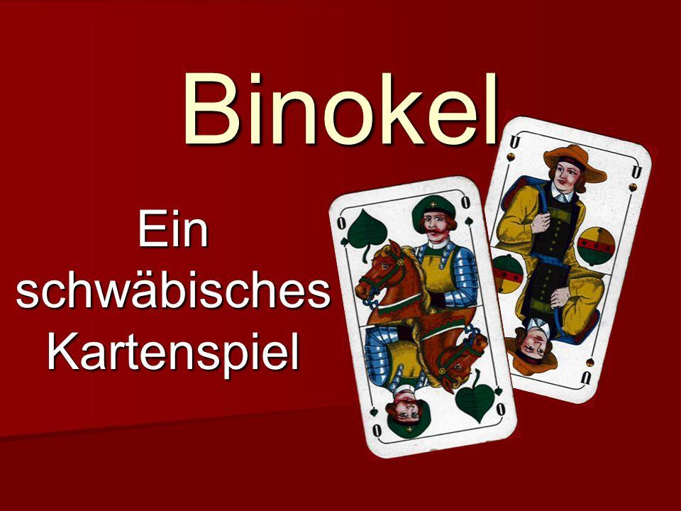 Binokel Ein schwäbisches Kartenspiel