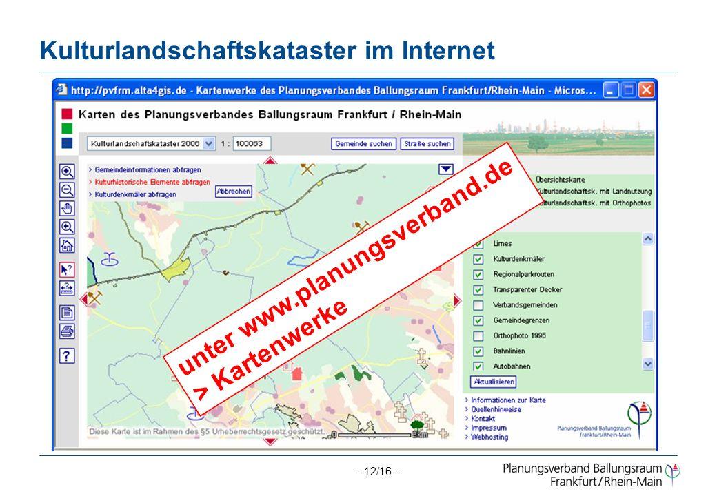 - 12/16 - Kulturlandschaftskataster im Internet unter www.planungsverband.de > Kartenwerke