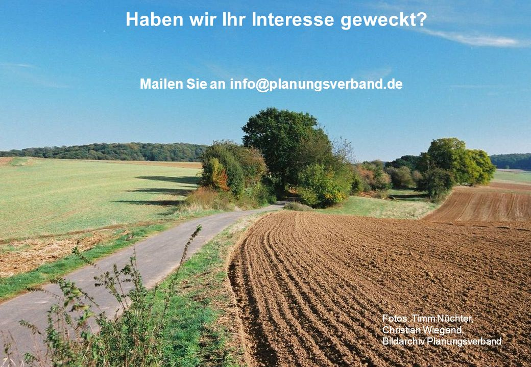 - 10/20 - Mailen Sie an info@planungsverband.de Haben wir Ihr Interesse geweckt.