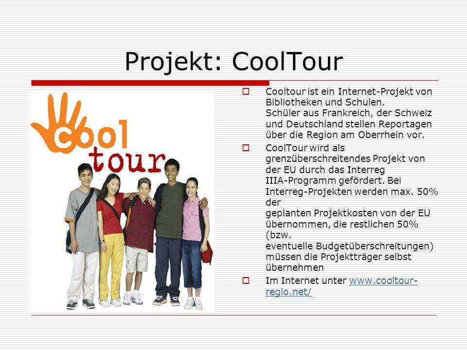 Projekt: CoolTour Cooltour ist ein Internet-Projekt von Bibliotheken und Schulen.
