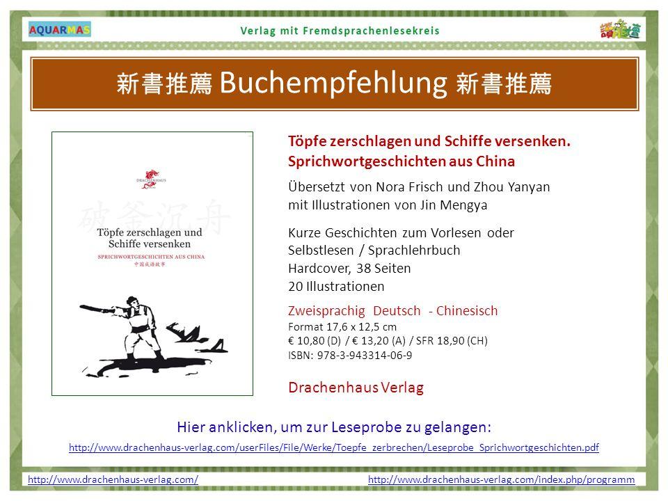 http://www.drachenhaus-verlag.com/http://www.drachenhaus-verlag.com/ http://www.drachenhaus-verlag.com/index.php/programmhttp://www.drachenhaus-verlag.com/index.php/programm Buchempfehlung Töpfe zerschlagen und Schiffe versenken.