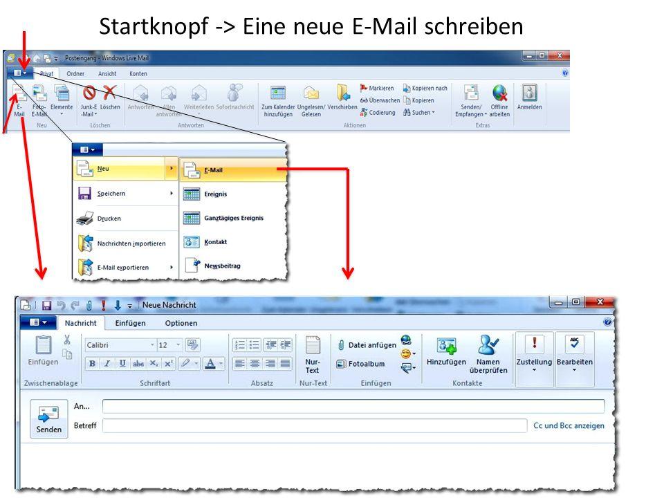 Startknopf -> Eine neue E-Mail schreiben